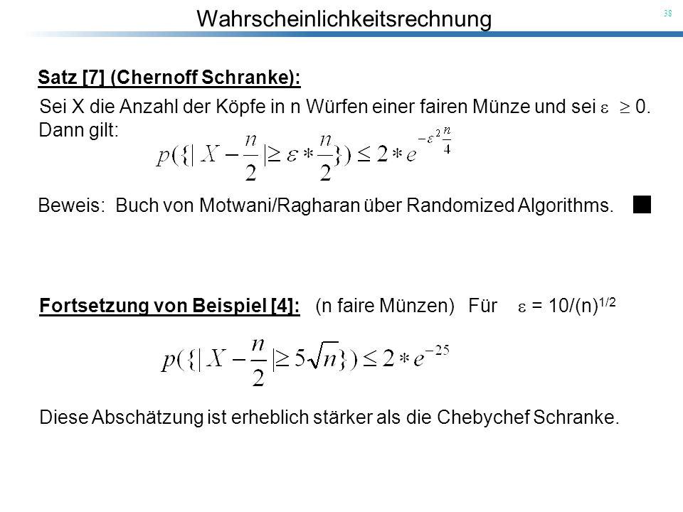 Satz [7] (Chernoff Schranke):